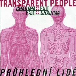CHADIMA, MIKOLAS and PAVEL FAJT: Transparent People