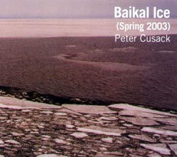 CUSACK, PETER: Baikal Ice
