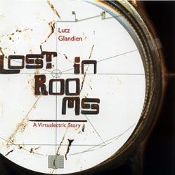 GLANDIEN, LUTZ: Lost in Rooms