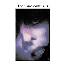 HOMOSEXUALS, THE : The Homosexuals CD