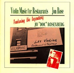 ROSE, JON:  Violin Music for Restaurants
