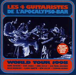 QUATRE GUITARISTES:  World Tour