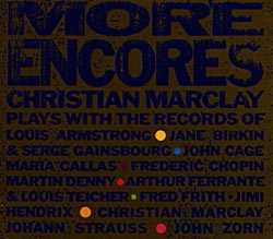 MARCLAY, CHRISTIAN: More Encores
