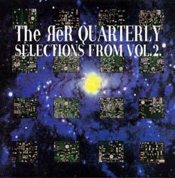 QUARTERLY, ReR: Selections Vol.2
