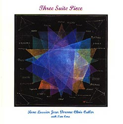 LUSSIER, RENE/CUTLER/DEROME:  Three Pieces Suite