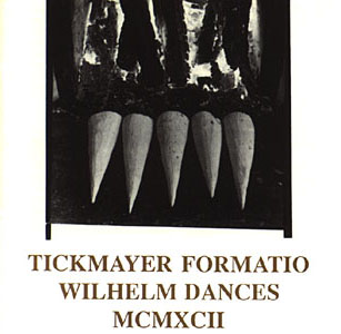 TICKMAYER FORMATIO:  Wilhelm Dances