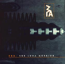 ZGA:  Sub Luna Morrior