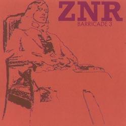 ZNR: Barricades 3