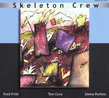 SKELETON CREW: Country of Blinds. Learn to Talk (dbl CD)