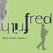 FRITH, FRED - become a friend of fred records: ARTIST SIGNED LIMITED EDITION:  VOL 1. 8 CD's+Book