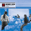 HENRY COW: THE 40th ANNIVERSARY HENRY COW BOX SET - VOL 2  - 4 CDs, DVD, box, book