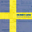 HENRY COW: Stockholm