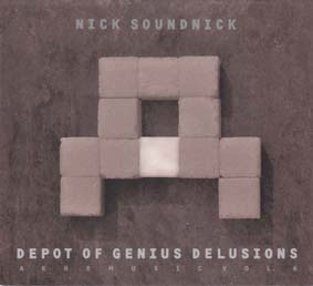 NICK SUDNICK: Depot of Genius Delusions