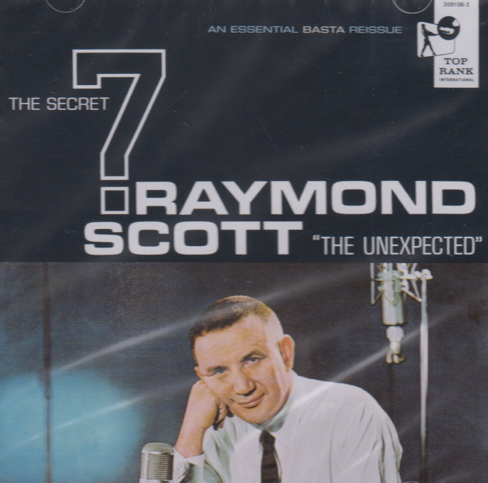 SCOTT, RAYMOND/The Secret Seven: The Unexpected