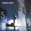 IOLINI, ROBERT: Songs from Hurt
