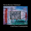 TICKMAYER, STEVAN: Cold Peace