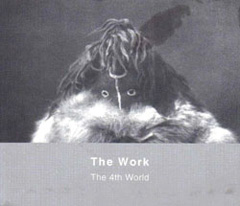 THE WORK: The 4th World