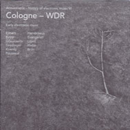 COLOGNE - WDR: Acousmatrix. The History of Electronic Music VI