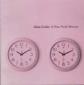 LICHT, ALAN : A New York Minute  (dbl CD)