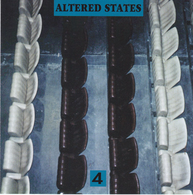 ALTERED STATES: Altered States 4