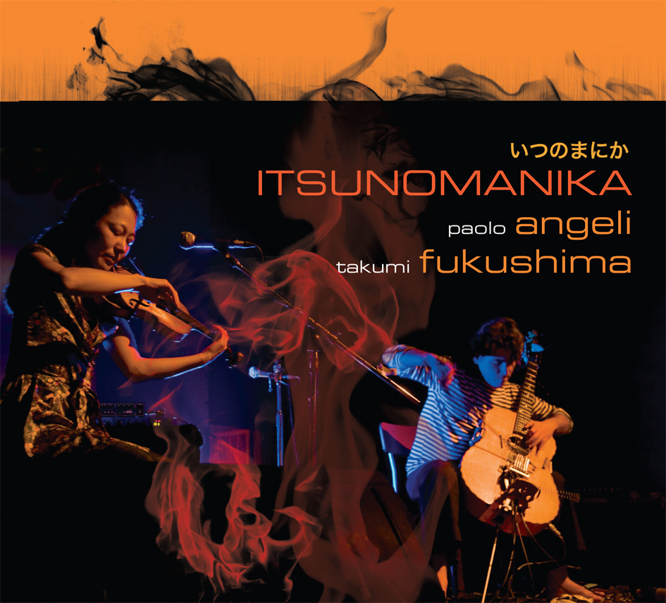 PAOLO ANGELI and TAKUMI FUKUSHIMA - ITSUNOMANIKA