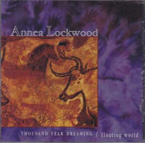 LOCKWOOD, ANNEA: Thousand Year Dreaming  / Floating World