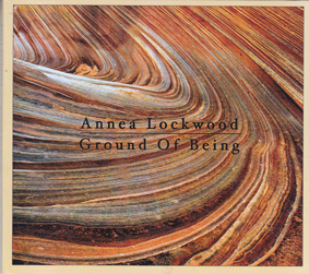 LOCKWOOD, ANNEA: Ground of Being
