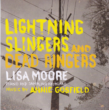 GOSFIELD, ANNIE: Lightning Slingers and Dead Ringers.