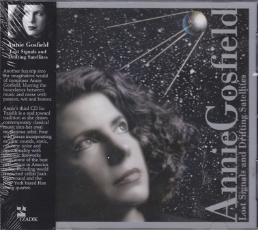 GOSFIELD, ANNIE: Lost Signals and Drifting Satellites