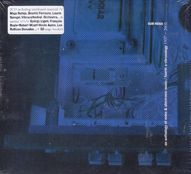AN ANTHOLOGY  OF NOISE ; ELECTRONIC MUSIC Vol 4.(dbl CD)