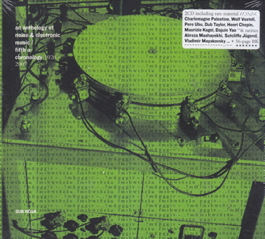 AN ANTHOLOGY OF NOISE ; ELECTRONIC MUSIC 1920-2007  Vol 5 (dbl CD)