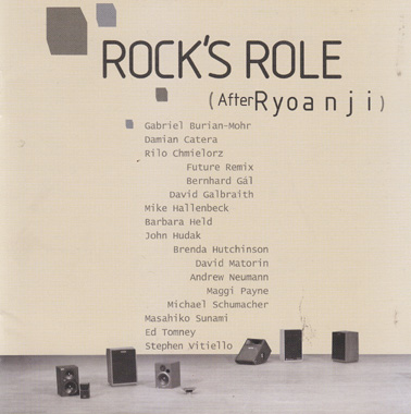 ROCK'S ROLE: After Ryoanji