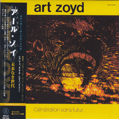 ART ZOYD: Generation sans Futur.  Japanese facsimilie edition with 6 extra tracks.