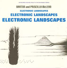McLEAN,BARTON and PRISCILLA : Electronic Landscapes