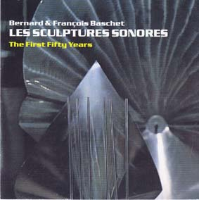 BASCHET, BERNARAD AND FRANCOIS : Les Structures Sonores