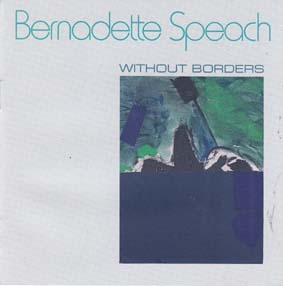 SPEACH, BERNADETTE: Without Borders