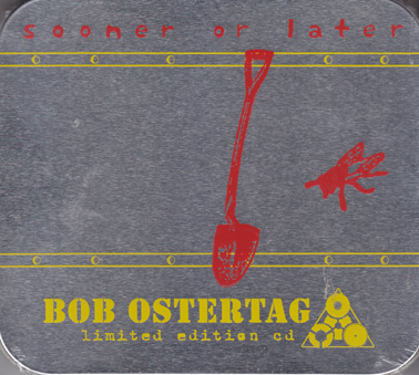 OSTERTAG, BOB: Sooner or Later