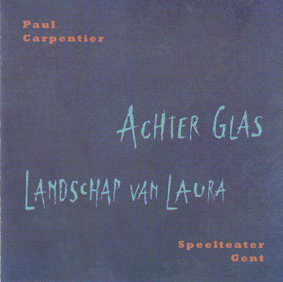 CARPENTER, PAUL: Achter Glas, Landschap With Laura