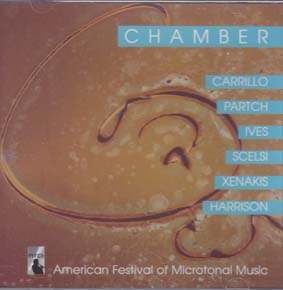 CARRILLO, PARTCH, IVES, SCELSI, XENAKIS, HARRISSON: Chamber