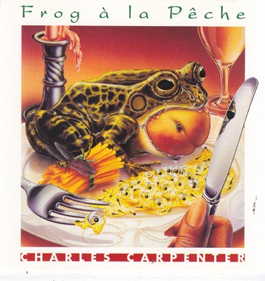 CARPENTER, CHARLES: Frog A La Peche