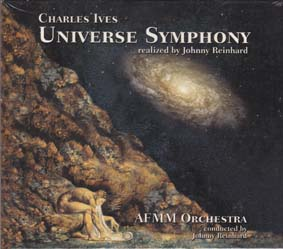 IVES, CHARLES: Universe Symphony