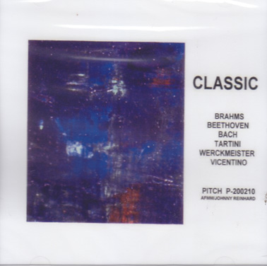 CLASSIC: Brahms, Tartini, Beethoven, Bach, Werkmeister, Vincentinuo