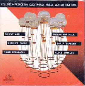 COLUMBIA PRINCETON ELECTRONIC MUSIC CENTRE 1961-1973