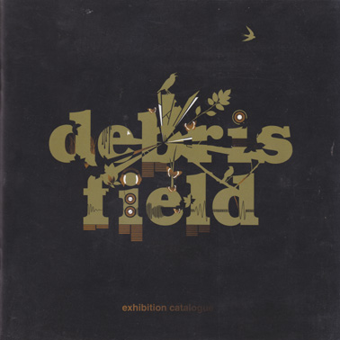 DEBRIS FIELD (catalogue and CD)