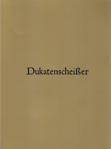 HENDERSON, DOUG: Dukatenscheisser. Catalogue & CD