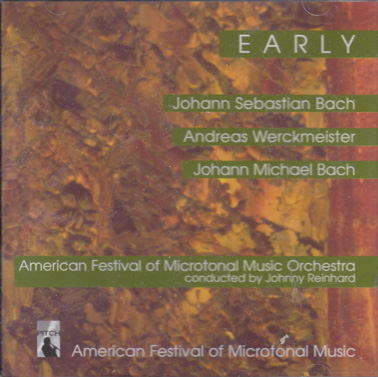 EARLY - American Festival of Microtonal Music