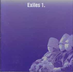 EXILES: Jon Rose, Tony Buck, Joe Williamson