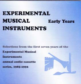 EXPERIMENTAL MUSICAL INSTRUMENTS: Early Years