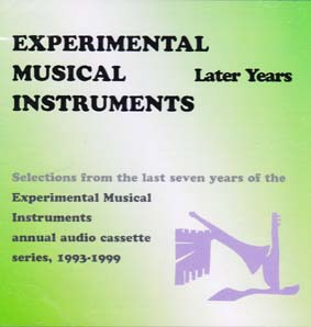 EXPERIMENTAL MUSICAL INSTRUMENTS: Later Years