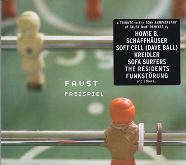 FAUST and VARIOUS REMIXERS: Freispiel